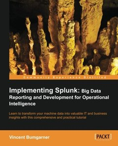 Implementing Splunk: Big Data Reporting and Development for Operational Intelligence (Paperback)-cover