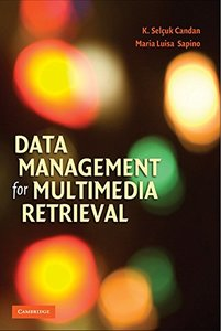 Data Management for Multimedia Retrieval (Hardcover)-cover