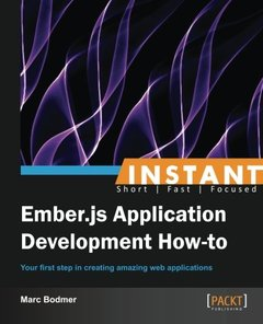 Instant Ember.js Application Development How-to-cover