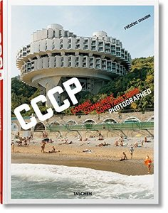 Frederic Chaubin: Cosmic Communist Constructions Photographed (Hardcover)-cover