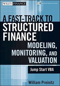 A Fast Track To Structured Finance Modeling, Monitoring and Valuation: Jump Start VBA (Hardcover)-cover