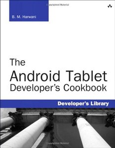 The Android Tablet Developer's Cookbook (Paperback)-cover