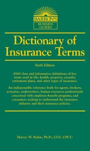 Dictionary of Insurance Terms, 6/e (Paperback)