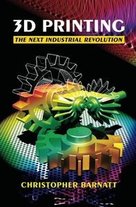 3D Printing: The Next Industrial Revolution (Paperback)-cover