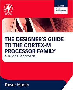 The Designer's Guide to the Cortex-M Processor Family: A Tutorial Approach (Paperback)-cover
