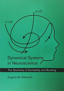 Dynamical Systems in Neuroscience: The Geometry of Excitability and Bursting (Paperback)-cover