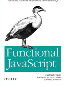 Functional JavaScript: Introducing Functional Programming with Underscore.js (Paperback)-cover