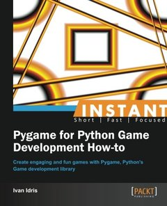 Instant Pygame for Python Game Development How-to-cover