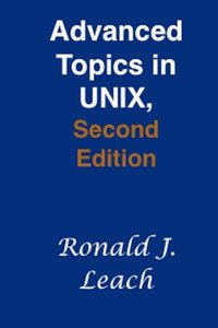Advanced Topics in UNIX, 2/e (Paperback)-cover