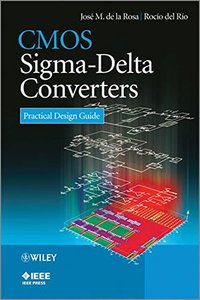 CMOS Sigma-Delta Converters: Practical Design Guide (Wiley - IEEE)-cover