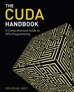 The CUDA Handbook: A Comprehensive Guide to GPU Programming, (Paperback)-cover