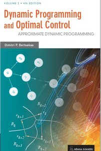 Dynamic Programming and Optimal Control, Vol. II, 4/e: Approximate Dynamic Programming (Hardcover)-cover