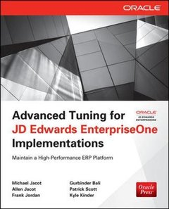 Advanced Tuning for JD Edwards EnterpriseOne Implementations (Paperback)-cover