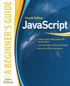 JavaScript: A Beginner's Guide, 4/e (Paperback)-cover