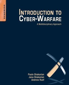 Introduction to Cyber-Warfare: A Multidisciplinary Approach (Paperback)-cover