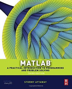 MATLAB A Practical Introduction to Programming and Problem Solving, 3/e (Paperback)-cover