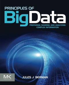 Principles of Big Data: Preparing, Sharing, and Analyzing Complex Information (Paperback)-cover