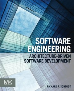 Software Engineering: Architecture-driven Software Development (Paperback)-cover