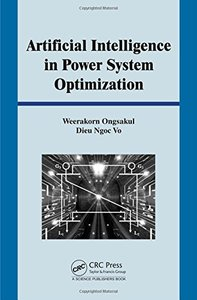 Artificial Intelligence in Power System Optimization (Hardcover)