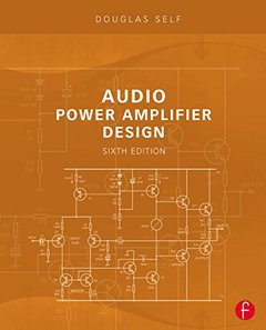 Audio Power Amplifier Design, 6/e (Paperback)-cover