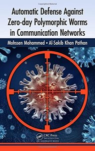 Automatic Defense Against Zero-day Polymorphic Worms in Communication Networks (Hardcover)-cover