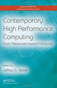 Contemporary High Performance Computing: From Petascale toward Exascale (Hardcover)-cover