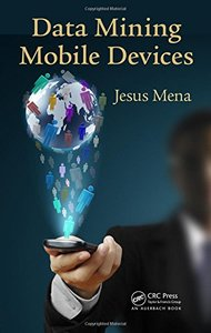 Data Mining Mobile Devices (Hardcover)-cover