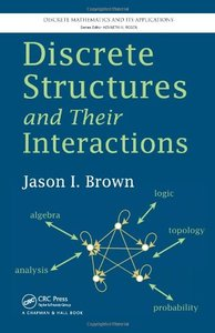 Discrete Structures and Their Interactions (Hardcover)-cover