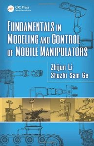 Fundamentals in Modeling and Control of Mobile Manipulators (Hardcover)-cover