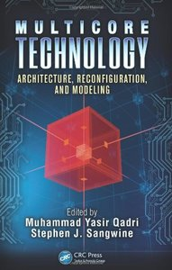 Multicore Technology: Architecture, Reconfiguration, and Modeling (Hardcover)