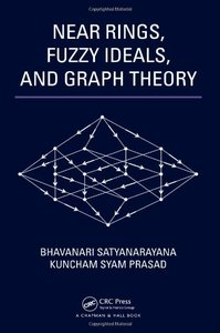 Near Rings, Fuzzy Ideals, and Graph Theory (Hardcover)-cover