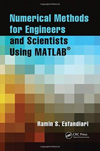 Numerical Methods for Engineers and Scientists Using MATLAB (Paperback)-cover