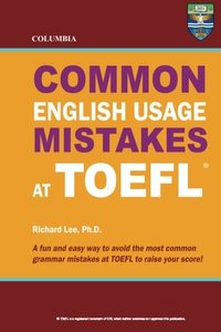 Columbia Common English Usage Mistakes at TOEFL (Paperback)-cover