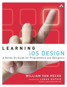 Learning iOS Design: A Hands-On Guide for Programmers and Designers (Paperback)-cover