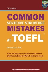 Columbia Common Sentence Structure Mistakes at TOEFL (Paperback)-cover