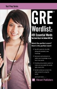 GRE Wordlist: 491 Essential Words (Paperback)