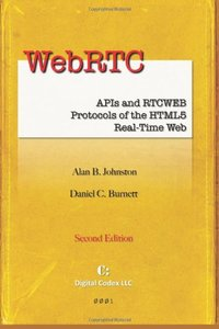 WebRTC: APIs and RTCWEB Protocols of the HTML5 Real-Time Web, 2/e (Paperback)-cover