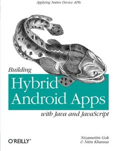 Building Hybrid Android Apps with Java and JavaScript: Applying Native Device APIs (Paperback)-cover