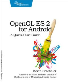 OpenGL ES 2 for Android: A Quick-Start Guide (Paperback)-cover
