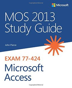 MOS 2013 Study Guide for Microsoft Access (Paperback)-cover