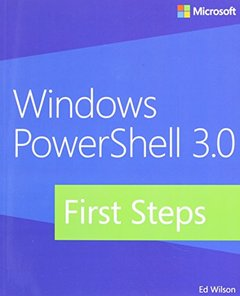 Windows PowerShell 3.0 First Steps (Paperback)-cover