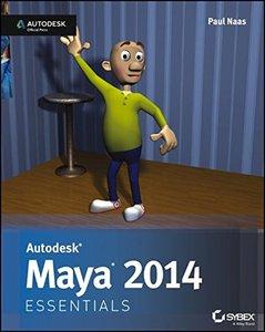 Autodesk Maya 2014 Essentials: Autodesk Official Press (Paperback)-cover