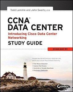 CCNA Data Center - Introducing Cisco Data Center Networking Study Guide: Exam 640-911 (Paperback)-cover