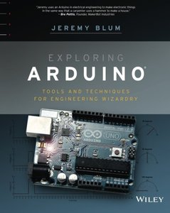 Exploring Arduino: Tools and Techniques for Engineering Wizardry (Paperback)-cover