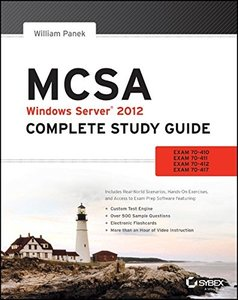 MCSA Windows Server 2012 Complete Study Guide: Exams 70-410, 70-411, 70-412, and 70-417 (Paperback)-cover