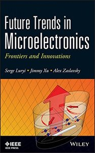 Future Trends in Microelectronics: Frontiers and Innovations (Hardcover)-cover