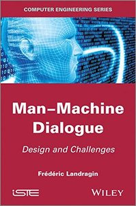 Man-Machine Dialogue: Design and Challenges (Hardcover)-cover