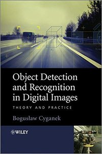 Object Detection and Recognition in Digital Images: Theory and Practice (Hardcover)-cover