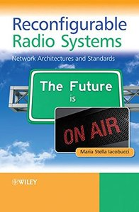 Reconfigurable Radio Systems: Network Architectures and Standards (Hardcover)-cover