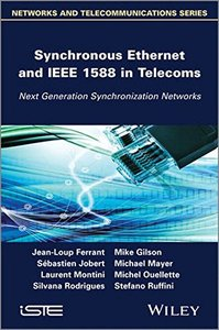 Synchronous Ethernet and IEEE 1588 in Telecoms: Next Generation Synchronization Networks (Hardcover)-cover